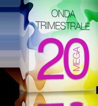 Onda 20 Mega Trimestrale
