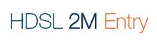 Hdsl 2M Entry