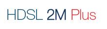 Hdsl 2M Plus